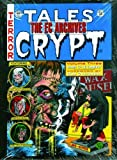 img - for [ THE EC ARCHIVES: TALES FROM THE CRYPT VOLUME 3 ] By Gaines, Bill ( Author) 2008 [ Hardcover ] book / textbook / text book