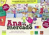 Ana Va Al Mercado (El Mundo De Ana - Cue