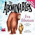 The Abominables (       UNABRIDGED) by Eva Ibbotson Narrated by Kate Lock