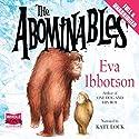 The Abominables Hörbuch von Eva Ibbotson Gesprochen von: Kate Lock