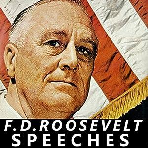 FDR: Selected Speeches of President Franklin D Roosevelt Speech