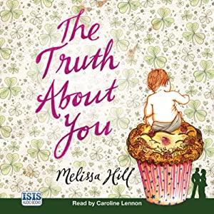The Truth About You | [Melissa Hill]