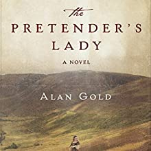The Pretender's Lady: A Novel (       UNABRIDGED) by Alan Gold Narrated by Elle Newlands