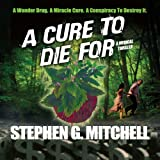 img - for A Cure to Die For: A Medical Thriller book / textbook / text book