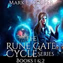 Rune Gate Cycle: Omnibus (       UNABRIDGED) by Mark E. Cooper Narrated by Mikael Naramore