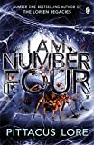 Pittacus Lore I Am Number Four: (Lorien Legacies Book 1) (Lorien Legacy)