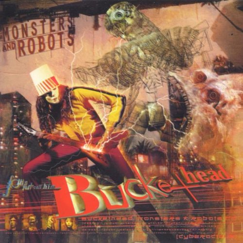 Monsters & Robots by Buckethead
