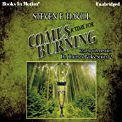 Comes a Time for Burning | Steven F. Havill