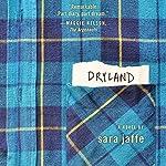 Dryland: A Novel   Sara Jaffe