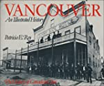 Vancouver: An Illustrated History