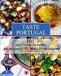Taste Portugal 101 Easy Portuguese Re...