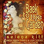 Back to the Garden | Selena Kitt