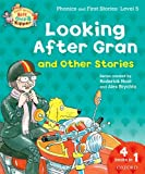 Oxford Reading Tree Read With Biff, Chip, and Kipper: Looking After Gran and Other Stories: Level 5 Phonics and First Stories (0192734369) by Roderick Hunt