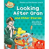 Oxford Reading Tree Read With Biff, Chip, and Kipper: Looking After Gran and Other Stories: Level 5 Phonics and First Stories (Read With Biff Chip & Kipper)by Roderick Hunt