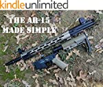 The AR-15 Made Simple (English Edition)