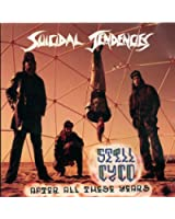 Still Cyco After All These Years [Explicit]