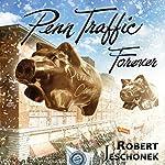 Penn Traffic Forever | Robert Jeschonek