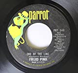 Frijid Pink 45 RPM END OF THE LINE / SING A SONG FOR FREEDOM