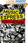 Music Express: The Rise, Fall & Resur...