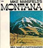 Mike Mansfield's Montana by Mike Sample