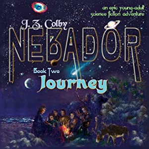 NEBADOR Book Two: Journey Audiobook