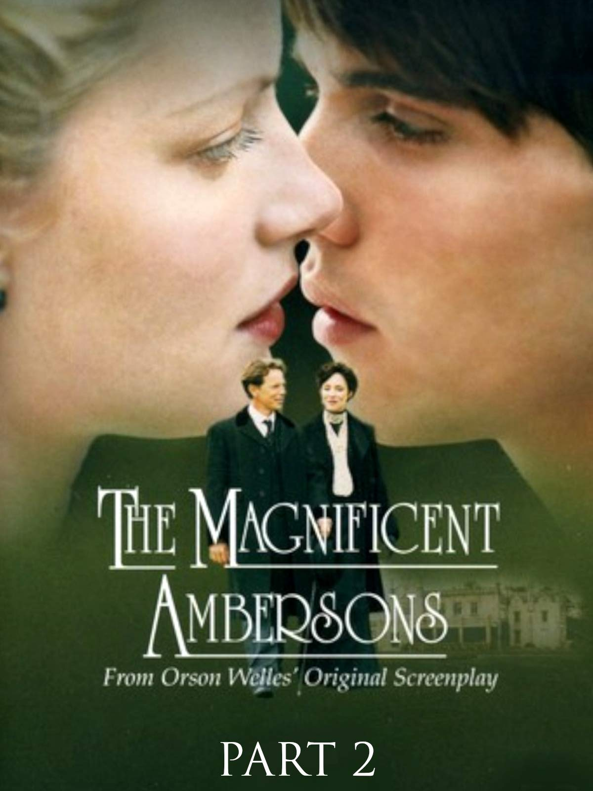 The Magnificent Ambersons (Second Part)