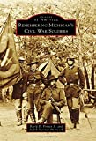 img - for Remembering Michigan's Civil War Soldiers (Images of America) book / textbook / text book