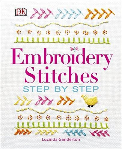 Embroidery Stitches Step-by-step (Dk Crafts)