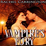 Vampire's Fury: Vampires Destined | Rachel Carrington