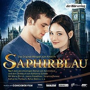 Saphirblau (Liebe geht durch alle Zeiten 2) Hörspiel