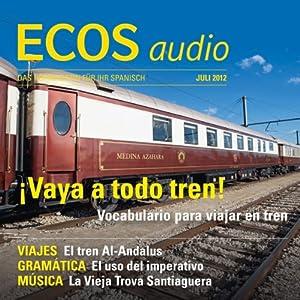 ECOS audio - Vocabulario para viajar en tren. 7/2012 Hörbuch