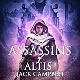 The Assassins of Altis: The Pillars of Reality, Book 3