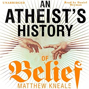 An Atheist's History of Belief Audiobook