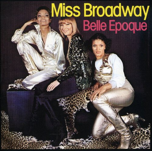 La Belle Epoque - Miss Broadway - Zortam Music