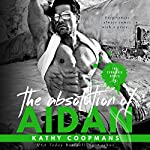 The Absolution of Aidan: The Syndicate Series, Volume 3 | Kathy Coopmans