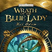 Wrath of the Blue Lady: Forgotten Realms: The Wilds, Book 4 | Mel Odom