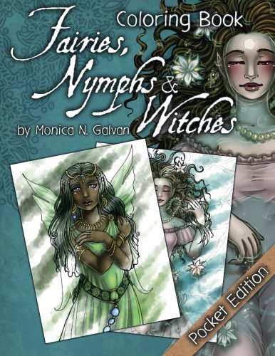Fairies, Nymphs & Witches Coloring Book (Pocket Edition): Pocket Edition: Volume 2 (Enchanted Colors)