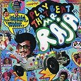 Play That Beat Mr.Raja #1 / プレイ・ザット・ビート・ミスター・ラジャ#1