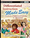 Differentiated Instruction Made Easy: Hundreds of Multi-Level Activities for All Learners
