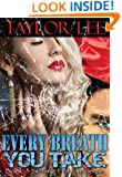 Every Breath You Take: Sexy Romantic Suspense (The Blonde Barracuda Series Book 3)
