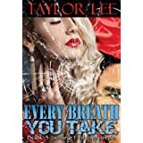 Every Breath You Take: Sexy Romantic Suspense (The Blonde Barracuda's Sizzling Suspense Series) ~ Taylor Lee
