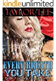 Every Breath You Take: Sexy Romantic Suspense (The Blonde Barracuda Series Book 3)