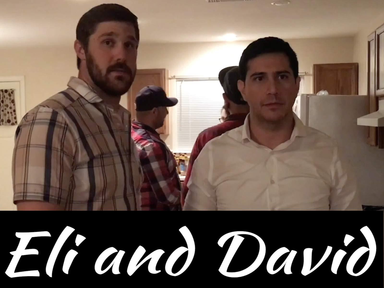 Eli and David