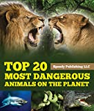 Children love to explore the world around them, including figuring out about various animals that inhabit our planet. A child would enjoy a Top 20 Most Dangerous Animals on the Planet Picture Book because most children are visually stimulated and fas...