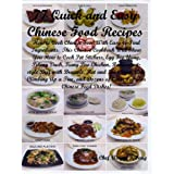 77 Quick and Easy Chinese Food Recipes: How to Cook Chinese Food with Easy-to-Find Ingredients ~ Chef Wayne Fong