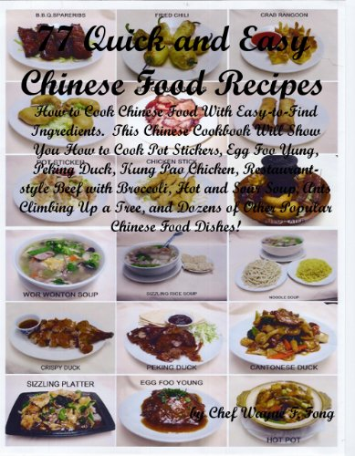 77 Quick and Easy Chinese Food Recipes: How to