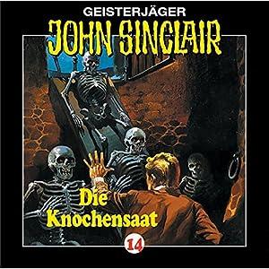 Knochensaat (John Sinclair 14) Hörspiel