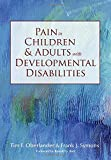 img - for Pain in Children and Adults with Developmental Disabilities book / textbook / text book