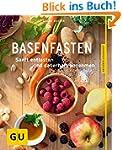 Basenfasten: Essen und trotzdem entla...
