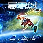 EON: Chronos Ring, Book 1   Earl E. Hardman